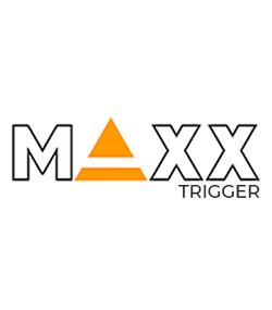 MAXX Trigger